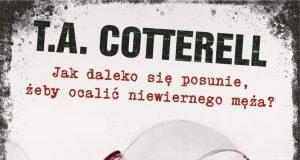 Strażniczka kłamstwa T.A. Cotterell okładka