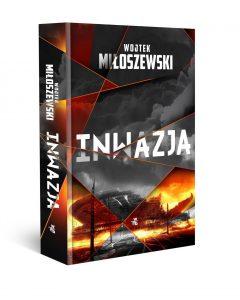 Wojtek Miłoszewski Inwazja. Fragment