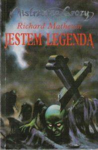 """""""Jestem legendą"""" Richarda Mathesona"""