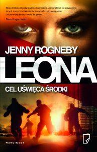 """Jenny Rogneby """"Leona. Cel uświęca środki"""". Recenzja"""