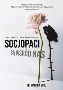 """Dzień po premierze: """"Socjopaci są wśród nas"""" Martha Stout"""
