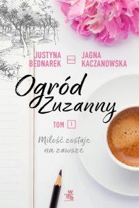 "Justyna Bednarek i Jagna Kaczanowska ""Ogród Zuzanny"". Fragment"