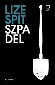 "Lise Spit ""Szpadel"". Fragment"