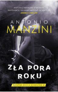 Dzisiaj premiera - Zła pora roku Antonio Manzini