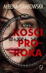 """Jutro premiera: Ałbena Grabowska """"Kości proroka"""""""