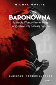 Michał Wójcik Baronówna. Na tropie Wandy Kronenberg...- recenzja