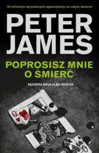 Poprosisz mnie o śmierć Petera Jamesa – recenzja