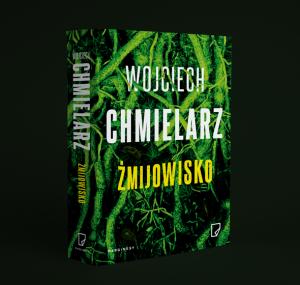 """Wojciech Chmielarz """"Żmijowisko"""". Fragment"""