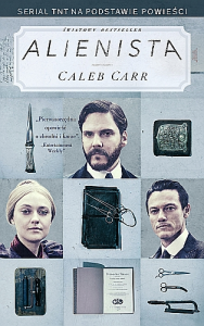"""Cztery powody i cytat, dla których warto przeczytać """"Alienistę"""" Caleba Carra"""