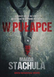 Dzisiaj premiera: Magda Stachula W pułapce
