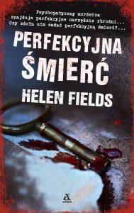 Perfekcyjna śmierć Helen Fields - recenzja