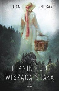 Piknik pod Wiszącą Skałą Joan Lindsay - recenzja