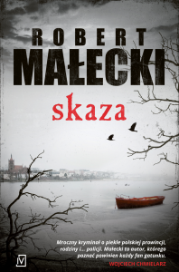 Robert Małecki Skaza – recenzja