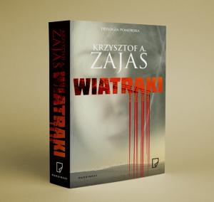 """Krzysztof Zajas mówi o swojej nowej powieści """"Wiatraki"""""""