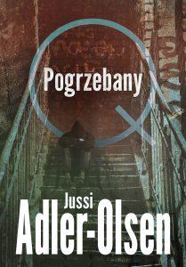 """Jussi Adler-Olsen """"Pogrzebany"""". Fragment"""