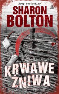 Krwawe żniwa Sharon Bolton - recenzja