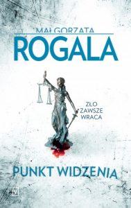 Jutro premiera Punkt widzenia Małgorzata Rogala