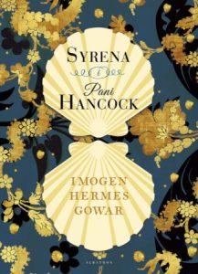 Syrena i pani Hancock Imogen Hermes Gowar - recenzja