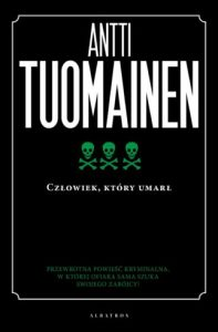 """Antti Tuomainen """"Człowiek, który umarł"""". Fragment"""