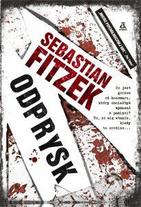 """Dziś premiera Sebastian Fitzek """"Odprysk"""""""