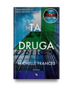 "Michelle Frances ""Ta druga"". Fragment"