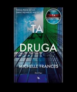 """Dzisiaj premiera: Michelle Frances """"Ta druga"""""""