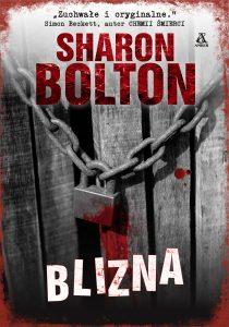 """Weekend z """"Blizną"""" Sharon Bolton"""
