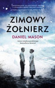 """Wczorajsza premiera: Daniel Mason """"Zimowy żołnierz"""""""
