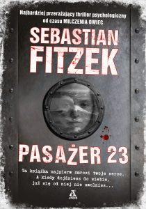 "Sebastian Fitzek ""Pasażer 23"". Fragment"