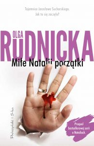 """Olga Rudnicka """"Miłe Natalii początki"""". Recenzja"""