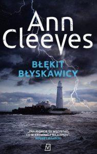 Jutro premiera: Błękit błyskawicy Ann Cleeves