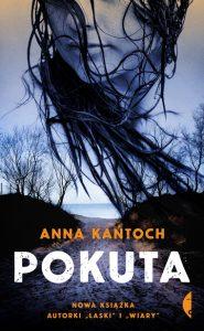 Groza ma sporo wspólnego z kryminałem: Wywiad z Anną Kańtoch