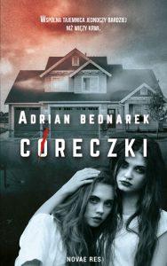 "Adrian Bednarek ""Córeczki"". Recenzja"