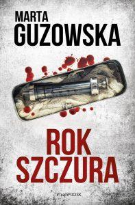 """Dziś premiera: Marta Guzowska """"Rok Szczura"""""""