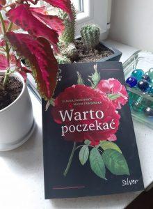 Nie tylko o zbrodni: Warto poczekać – recenzja książki Liliany Fabisińskiej i Marii Fabisińskiej