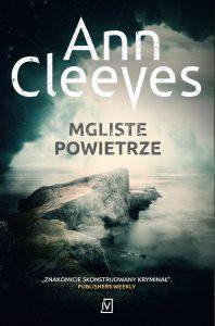 Mgliste powietrze Ann Cleeves – recenzja