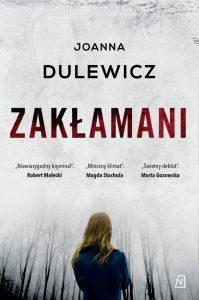 Dzisiaj premiera: Zakłamani Joanna Dulewicz