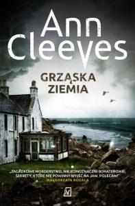 "Ann Clevees ""Grząska ziemia"" – recenzja"