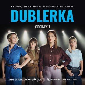 """Serial audio """"Dublerka"""" już dostępny!"""