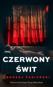 """Czerwony świt"""" – trzeci tom z cyklu z Niną Warwiłow"""