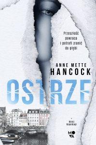 "Anne Mette Hancock ""Mroki Kopenhagi. Ostrze"". Recenzja"