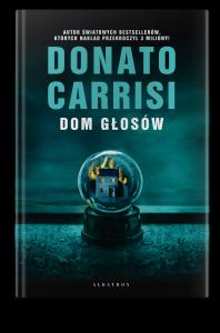 """Premiera: """"Dom głosów"""" Donato Carrisiego"""