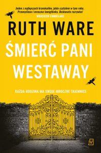 """Nowość: Ruth Ware """"Śmierć pani Westaway"""""""