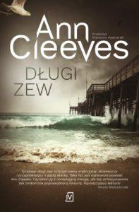 """Dzisiaj premiera: Ann Cleeves """"Długi zew"""""""