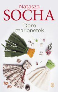 "Dzisiaj premiera: Natasza Socha ""Dom marionetek"""